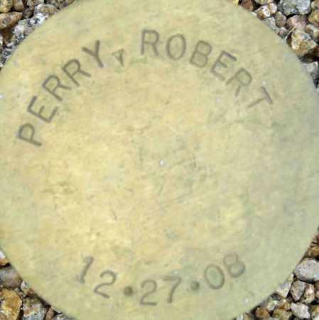 PERRY, ROBERT - Maricopa County, Arizona   ROBERT PERRY - Arizona Gravestone Photos