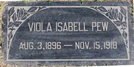 PEW, VIOLA ISABELL - Maricopa County, Arizona | VIOLA ISABELL PEW - Arizona Gravestone Photos