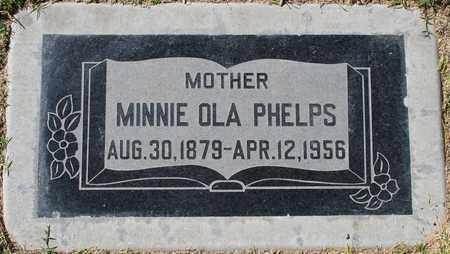 PHELPS, MINNIE OLA - Maricopa County, Arizona   MINNIE OLA PHELPS - Arizona Gravestone Photos