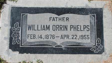 PHELPS, WILLIAM ORRIN - Maricopa County, Arizona | WILLIAM ORRIN PHELPS - Arizona Gravestone Photos