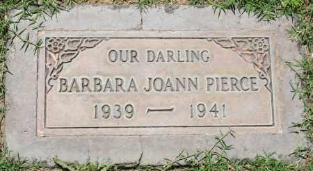 PIERCE, BARBARA JOANN - Maricopa County, Arizona | BARBARA JOANN PIERCE - Arizona Gravestone Photos