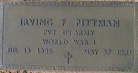PITTMAN, IRVING F - Maricopa County, Arizona | IRVING F PITTMAN - Arizona Gravestone Photos