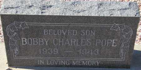 POPE, BOBBY CHARLES - Maricopa County, Arizona | BOBBY CHARLES POPE - Arizona Gravestone Photos