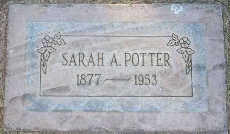POTTER, SARAH A - Maricopa County, Arizona | SARAH A POTTER - Arizona Gravestone Photos