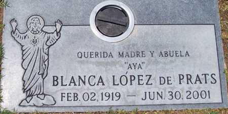 PRATS, BLANCA LOPEZ DE - Maricopa County, Arizona | BLANCA LOPEZ DE PRATS - Arizona Gravestone Photos