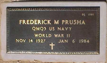 PRUSHA, FREDERICK M - Maricopa County, Arizona | FREDERICK M PRUSHA - Arizona Gravestone Photos