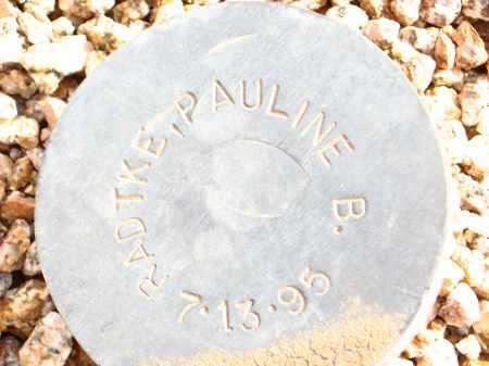 RADTKE, PAULINE B. - Maricopa County, Arizona | PAULINE B. RADTKE - Arizona Gravestone Photos