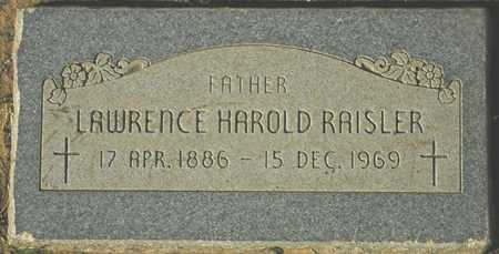 RAISLER, LAWRENCE HAROLD - Maricopa County, Arizona | LAWRENCE HAROLD RAISLER - Arizona Gravestone Photos