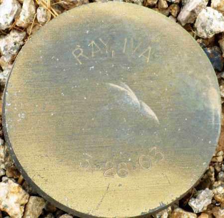 RAY, IVA - Maricopa County, Arizona   IVA RAY - Arizona Gravestone Photos