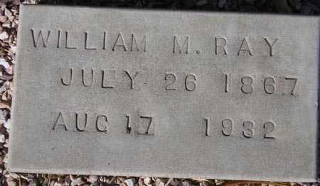 RAY, WILLIAM M. - Maricopa County, Arizona | WILLIAM M. RAY - Arizona Gravestone Photos