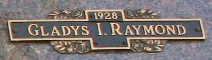 RAYMOND, GLADYS I - Maricopa County, Arizona | GLADYS I RAYMOND - Arizona Gravestone Photos