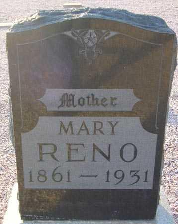 RENO, MARY - Maricopa County, Arizona | MARY RENO - Arizona Gravestone Photos