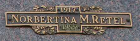 RETEL, NORBERTINA M - Maricopa County, Arizona   NORBERTINA M RETEL - Arizona Gravestone Photos