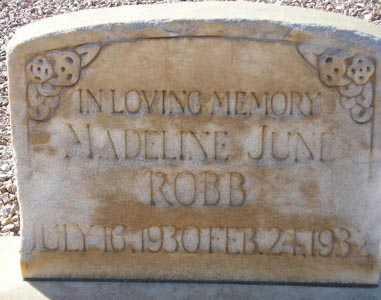 ROBB, MADELINE JUNE - Maricopa County, Arizona | MADELINE JUNE ROBB - Arizona Gravestone Photos