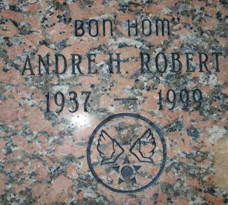 ROBERT, ANDRE H. - Maricopa County, Arizona | ANDRE H. ROBERT - Arizona Gravestone Photos