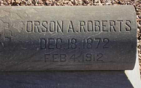 ROBERTS, ORSON A. - Maricopa County, Arizona | ORSON A. ROBERTS - Arizona Gravestone Photos