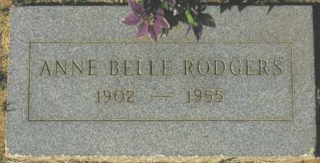 RODGERS, ANNE BELLE - Maricopa County, Arizona | ANNE BELLE RODGERS - Arizona Gravestone Photos