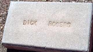ROGERS, DICK - Maricopa County, Arizona   DICK ROGERS - Arizona Gravestone Photos