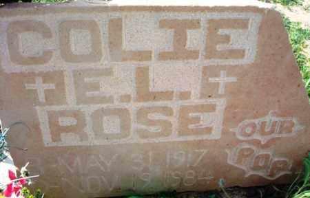 ROSE, COLIE E. L. - Maricopa County, Arizona | COLIE E. L. ROSE - Arizona Gravestone Photos