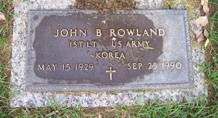 ROWLAND, JOHN B. - Maricopa County, Arizona | JOHN B. ROWLAND - Arizona Gravestone Photos