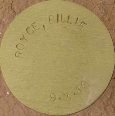 ROYCE, BILLIE - Maricopa County, Arizona | BILLIE ROYCE - Arizona Gravestone Photos
