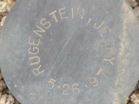 RUGENSTEIN, JERRY - Maricopa County, Arizona | JERRY RUGENSTEIN - Arizona Gravestone Photos