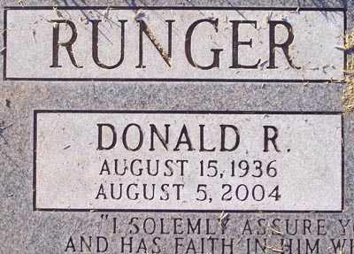 RUNGER, DONALD R. - Maricopa County, Arizona | DONALD R. RUNGER - Arizona Gravestone Photos