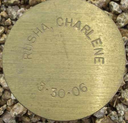 RUSHA, CHARLENE - Maricopa County, Arizona | CHARLENE RUSHA - Arizona Gravestone Photos
