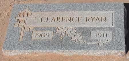 RYAN, CLARENCE - Maricopa County, Arizona | CLARENCE RYAN - Arizona Gravestone Photos