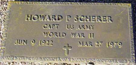 SCHERER, HOWARD P. - Maricopa County, Arizona | HOWARD P. SCHERER - Arizona Gravestone Photos