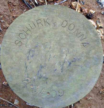 SCHURK, DONNA - Maricopa County, Arizona | DONNA SCHURK - Arizona Gravestone Photos