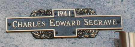 SEGRAVE, CHARLES EDWARD - Maricopa County, Arizona | CHARLES EDWARD SEGRAVE - Arizona Gravestone Photos