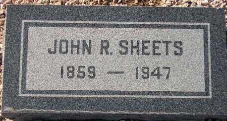 SHEETS, JOHN R. - Maricopa County, Arizona | JOHN R. SHEETS - Arizona Gravestone Photos