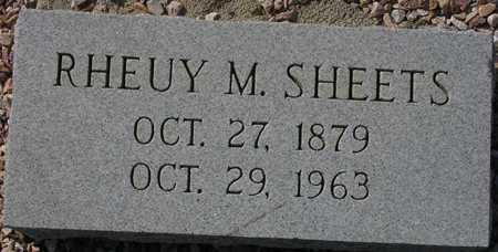 SHEETS, RHEUY M. - Maricopa County, Arizona | RHEUY M. SHEETS - Arizona Gravestone Photos