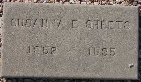 SHEETS, SUSANNA E. - Maricopa County, Arizona | SUSANNA E. SHEETS - Arizona Gravestone Photos