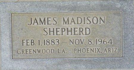 SHEPARD, JAMES MADISON - Maricopa County, Arizona | JAMES MADISON SHEPARD - Arizona Gravestone Photos