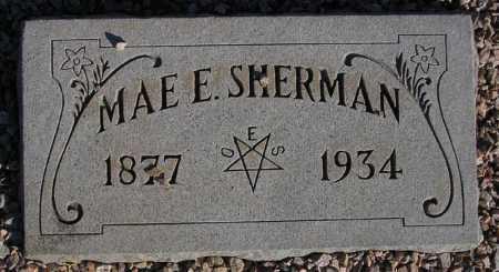 SHERMAN, MAE E(RNESTINE) - Maricopa County, Arizona | MAE E(RNESTINE) SHERMAN - Arizona Gravestone Photos