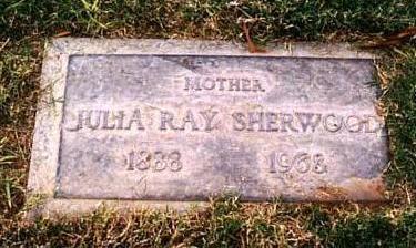 SHERWOOD, JULIA RAY - Maricopa County, Arizona | JULIA RAY SHERWOOD - Arizona Gravestone Photos