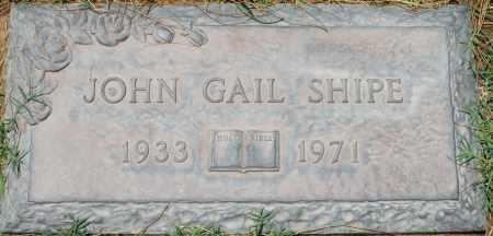 SHIPE, JOHN GAIL - Maricopa County, Arizona | JOHN GAIL SHIPE - Arizona Gravestone Photos