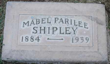 SHIPLEY, MABEL PARILEE - Maricopa County, Arizona | MABEL PARILEE SHIPLEY - Arizona Gravestone Photos