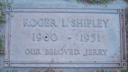 SHIPLEY, ROGER L. - Maricopa County, Arizona | ROGER L. SHIPLEY - Arizona Gravestone Photos