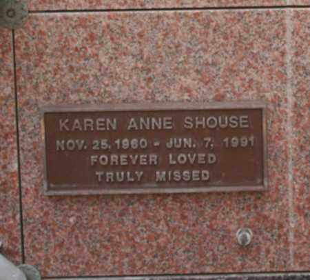 SHOUSE, KAREN ANNE - Maricopa County, Arizona | KAREN ANNE SHOUSE - Arizona Gravestone Photos