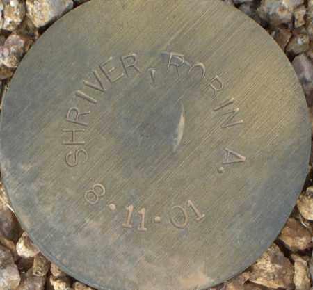 SHRIVER, ROBIN A. - Maricopa County, Arizona   ROBIN A. SHRIVER - Arizona Gravestone Photos