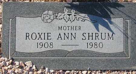 SHRUM, ROXIE ANN - Maricopa County, Arizona   ROXIE ANN SHRUM - Arizona Gravestone Photos