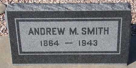 SMITH, ANDREW M. - Maricopa County, Arizona | ANDREW M. SMITH - Arizona Gravestone Photos