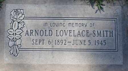 SMITH, ARNOLD LOVELACE - Maricopa County, Arizona | ARNOLD LOVELACE SMITH - Arizona Gravestone Photos