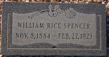 SPENCER, WILLIAM RICE - Maricopa County, Arizona   WILLIAM RICE SPENCER - Arizona Gravestone Photos
