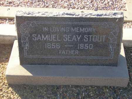 STOUT, SAMUEL SEAY - Maricopa County, Arizona | SAMUEL SEAY STOUT - Arizona Gravestone Photos