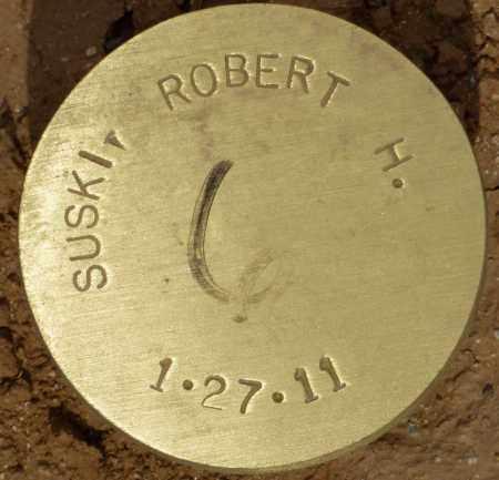 SUSKI, ROBERT H. - Maricopa County, Arizona   ROBERT H. SUSKI - Arizona Gravestone Photos