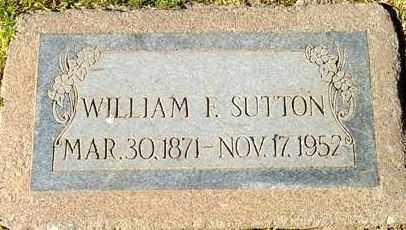 SUTTON, WILLIAM F. - Maricopa County, Arizona | WILLIAM F. SUTTON - Arizona Gravestone Photos